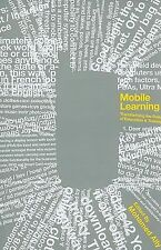 Mobile Learning: Transforming the Delivery of Education and Training (Au Press)