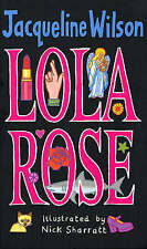 Lola Rose, By Wilson, Jacqueline,in Used but Acceptable condition