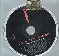 LUVI DE ANDRE CD single PROMO 1 traccia FIORE FEMMINA 2006