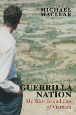 Guerrilla Nation: My Wars In and Out of Vietnam-ExLibrary