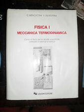 Mencuccini e Silvestrini FISICA 1 meccanica termodinamica 2° ed. Liguori 1987