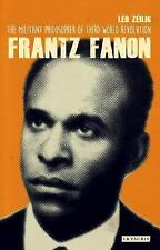 NEW - Frantz Fanon: The Militant Philosopher of Third World Revolution