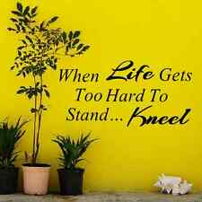 When Life Gets Too Hard to vinyl lettering wall quotes home art decor entry way