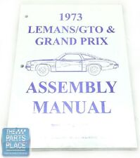 1973 Pontiac LeMans / GTO / Grand Prix GM Assembly Manual