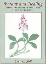 Botany and Healing: Medicinal Plants of New Jersey and the Region-ExLibrary