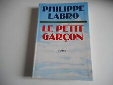 LE PETIT GARCON - PHILIPPE LABRO
