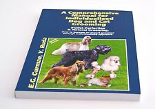 grooming book A Comprehensive Manual for Individualized Dog and Cat Grooming