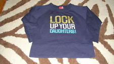 NWOT NEW NO ADDED SUGAR 2T 2 YRS LOCK UP YOUR DAUGHTERS SHIRT