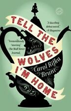 Tell the Wolves I'm Home by Carol Rifka Brunt (2013, Paperback)
