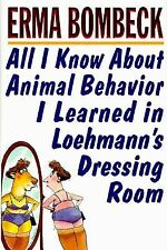 All I Know About Animal Behavior I Learned in Loehmann's Dressing Room, Erma Bom