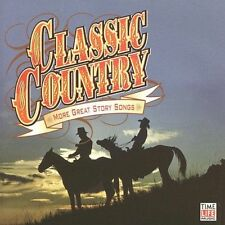 Unknown Artist Classic Country: More Great Story Songs CD