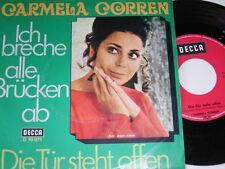 """7"""" - Carmela Corren Ich breche alle Brücken ab & Die Tür steht offen # 1105"""