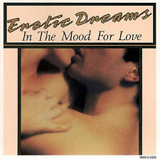 VARIOUS ARTISTS - EROTIC DREAMS: IN THE MOOD FOR LOVE - CD, 1994