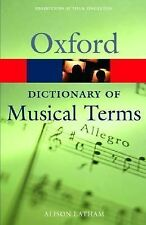 Oxford Paperback Reference Ser.: Oxford Dictionary of Musical Terms (2005,...