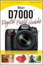 Digital Field Guide: Nikon D7000 Digital Field Guide by J. Dennis Thomas (2011,