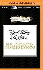 More Chilling Ghost Stories by Charles Dickens and M. R. James (2015, MP3 CD,...