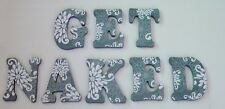 "Wood Letters- Wall Letters- Decorated Letters-Large- ""GET NAKED"" Bathroom Decor"