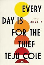 Every Day Is for the Thief: Fiction-ExLibrary