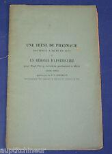 Une thèse de pharmacie soutenue à Metz en 1677 et un mémoire d'apothicaire