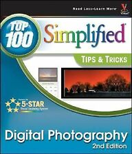 Digital Photography: Top 100 Simplified Tips & Tricks (Top 100 Simplif-ExLibrary