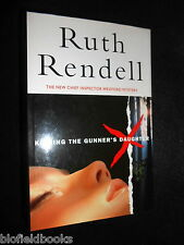Signed: Ruth Rendell - Kissing the Gunner's Daughter - 1992-1st Wexford, Crime