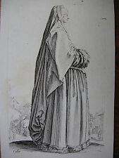 JACQUES CALLOT ´EDELFRAU; NOBLEWOMAN;  LA NOBLESSE; LA DAME´ LIEURE 553, ~1623