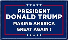 President Donald Trump Flag Patch Making America Great Again Made In The USA