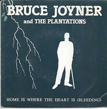 BRUCE JOYNER & THE PLANTATIONS Home is where  FRENCH SINGLE CLOSER 1984