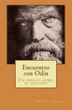 Biblioteca de Estudios Odinistas: Encuentro con Odin : Un Ensayo Sobre el...