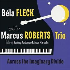 Bela Fleck and the Marcus Roberts Trio Across the Imaginary Divide CD '12 (NM)