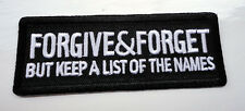 P3 Forgive and Forget BUT... Funny Humour Iron Patch Biker Motorcycle Laugh