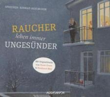 """"""" Raucher leben immer ungesünder """"    Hörbuch / Comedy  Konrad Beikircher"""