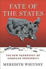 Fate of the States: The New Geography of American Prosperity,VERYGOOD Book