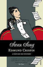 Swan Song by Edmund Crispin (Paperback, 2009)