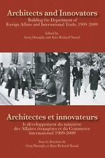 Architects and InnovatorsArchitectes Et Innovateurs: Building the Department of