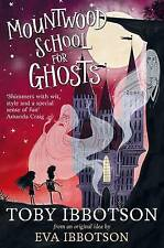 Mountwood School for Ghosts by Toby Ibbotson (Paperback, 2015)