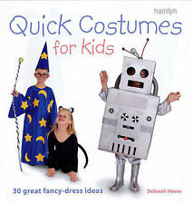 Quick Costumes for Kids: 30 Great Fancy Dress Ideas,ACCEPTABLE Book