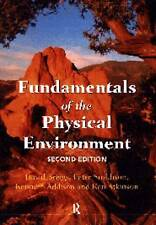 Fundamentals of the Physical Environment, Atkinson, K., Smithson, Peter, Briggs,