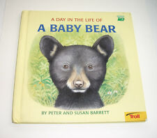 A Day in the Life of a Baby Bear, 1st ed., Hardback, 1996