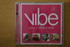 Vibe Sounds to Refresh & Revive 2xCD - Sia Oasis Bic Runga Beyonce  (Box C109)