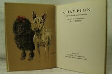 CHAMPION the Story of a Bull Terrier old dog book K F Barker art prints