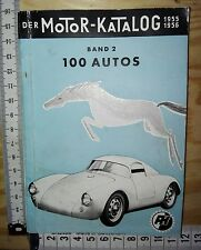 A18) Der Motor-Katalog 1955 1956 Band 2 100 Autos, Oldtimer, car