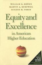 Equity and Excellence in American Higher Education by Eugene M. Tobin,...