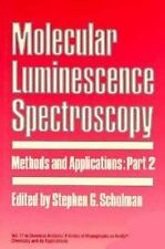 Molecular Luminescence Spectroscopy Part 2 Methods and Applications (Chemical An