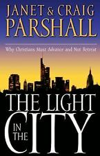 The Light in the City Janet Parshall (Signed by Author) Christians Must Advance