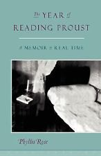 Year of Reading Proust : A Memoir in Real Time by Phyllis Rose (1999, Paperback)