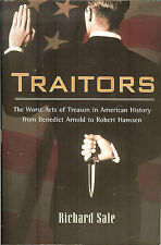 Traitors: Worst Acts of Treason in American History by Richard Sale, NEW PB