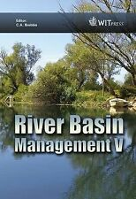 River Basin Management V (Transactions on Ecology and the Environment), Editor: