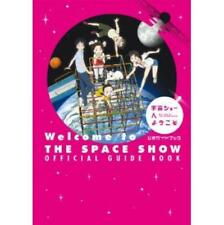 Welcome to THE SPACE SHOW official guide book