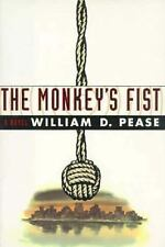 The Monkey's Fist, William D. Pease, Very Good Book
